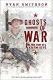 Image of Ghosts of War: The True Story of a 19-Year-Old GI