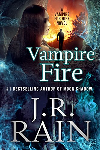 Vampire Fire (Vampire for Hire Book ()