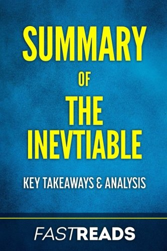Summary of The Inevitable: Includes Key Takeaways & Analysis