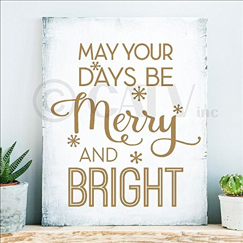 May Your Days Be Merry and Bright Christmas Holiday Vinyl Wall Decal DIY Craft (9.5