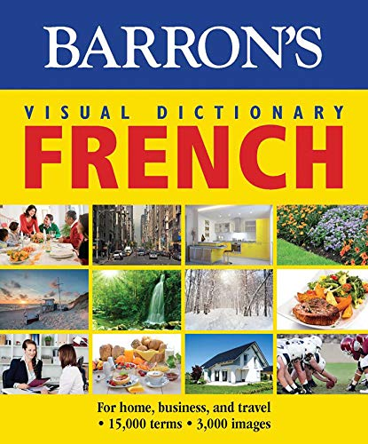 Barron's Visual Dictionary: French: For Home, Business, and Travel (Barron's Visual Dictionaries) por PONS Editorial Team