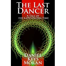 The Last Dancer (Tales of the Continuing Time Book 3)