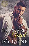 The Billionaire's Angel (Scandals of the Bad Boy Billionaires)