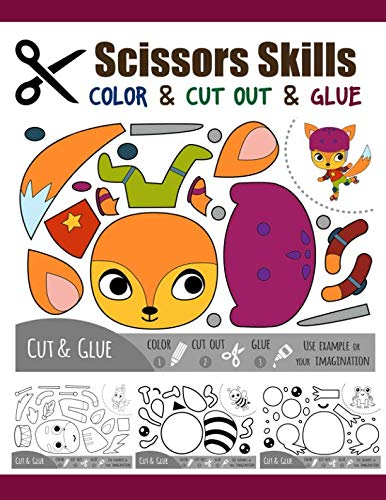 Scissors Skill Color & Cut out and Glue: 50 Cutting and Paste Skills Workbook, Preschool and Kindergarten, Ages 3 to 5, Scissor Cutting, Fine Motor Skills, Hand-Eye Coordination Let's Cut Paper!