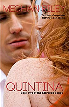 Quintina: The Starseed Series by [Riley, Meghan]