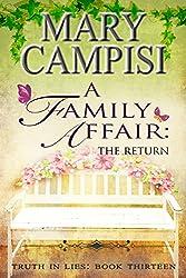 A Family Affair: The Return (Truth in Lies Book 13)