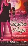 Shadow Magic, Cheyenne McCray, 0312949588