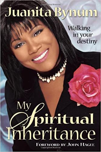 juanita bynum ebooks my spiritual inheritance