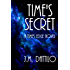 Time's Secret (Time's Edge Book 2)