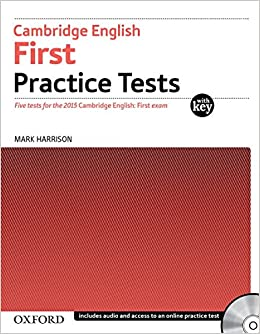 Cambridge English First Practice Tests: Tests With Key and