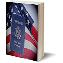 American Citizenship Exam Preparation: All The Questions & Answers (American Dream, Becoming American Citizen,...