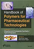 Handbook of Polymers for Pharmaceutical Technologies. Volume 4: Bioactive and Compatible Synthetic/Hybrid Polymers