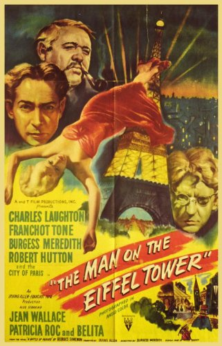 The Man on the Eiffel Tower Movie Poster (27 x 40 Inches - 69cm x 102cm) (1949) -(Charles Laughton)(Franchot Tone)(Burgess Meredith)(Robert Hutton)(Jean Wallace)