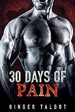 Thirty Days of Pain