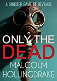 Bargain eBook - Only The Dead