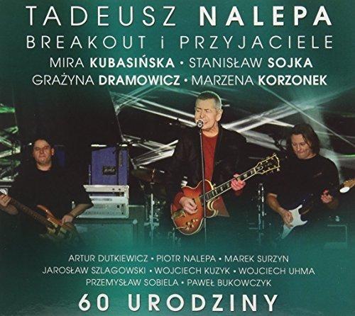 60 Urodziny by NALEPA,TADEUSZ (2015-09-18)