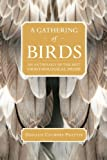 A Gathering of Birds, Donald Culross Peattie, 1595341625