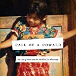 Call of a Coward: The God of Moses and the Middle-Class Housewife | Marcia Moston