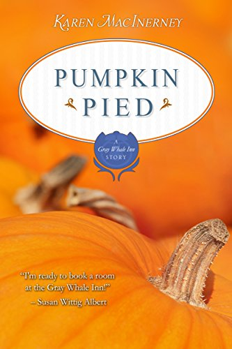 Pumpkin Pied: A Gray Whale Inn Short -