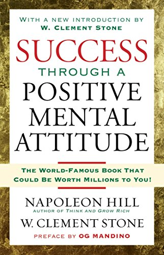 Napoleon Stone - Success Through A Positive Mental Attitude