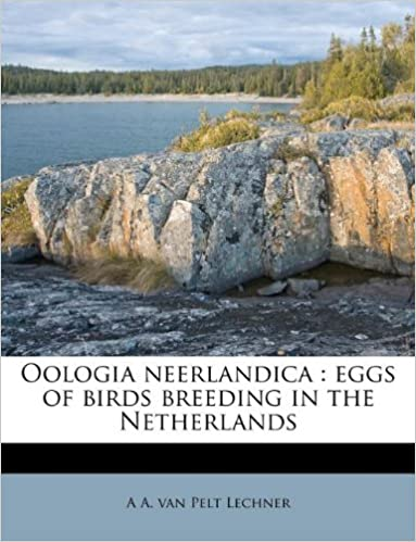 Oologia neerlandica: eggs of birds breeding in the Netherlands