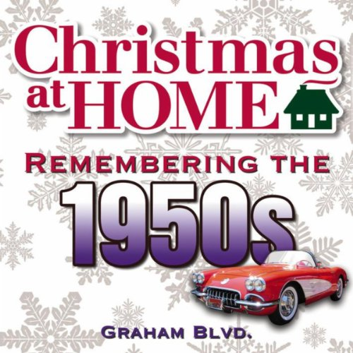 Christmas at Home: Remembering the 1950s (1950s Music Christmas)
