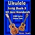 Ukulele Song Book 3 - 20 Jazz Standards with Lyrics & Ukulele Chord Tabs (Ukulele Songs 1)