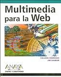 img - for Multimedia Para La Web / Multimedia for the Web: Creating Digital Excitement - Revealed (Diseno Y Creatividad / Design & Creativity) (Spanish Edition) book / textbook / text book