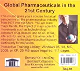 Global Pharmaceuticals in the 21st Century : Introductory Historical Overview of Pharmaceutical Marketing and the Drivers of the Pharmaceutical Industry Around the World, Farb, M. Daniel, 1594911037
