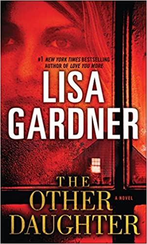 Amazon Fr The Other Daughter A Novel Lisa Gardner Livres