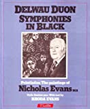 Symphonies in Black, Nicholas Evans and Rhoda Evans, 0862431352
