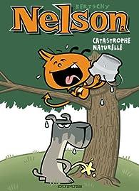 Nelson, tome 2 : Catastrophe naturelle par Christophe Bertschy