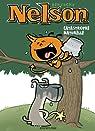 Nelson, tome 2 : Catastrophe naturelle par Bertschy