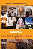 img - for Haketia: A Memoir of Judeo-Spanish Language and Culture in Morocco book / textbook / text book