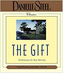 an analysis of the novel the gift by danielle steele The house a novel a novel by danielle steel  powerful discoveries: about  the true meaning of a dying man's last giftabout the extraordinary legacies that .