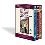 To the Manor Born - Featuring All Three Series