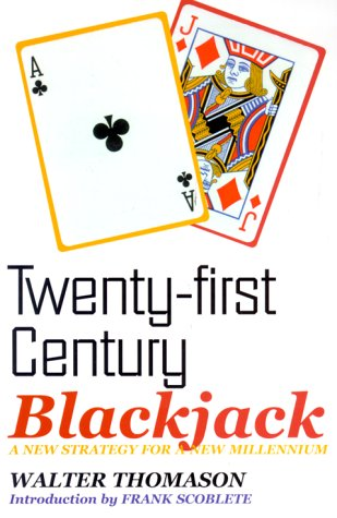 Twenty-First Century Blackjack