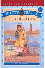 Ellis Island Days (Hitty's Travels) Library Binding