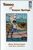 Tasso of Tarpon Springs, Maity Schrecengost, 092989524X