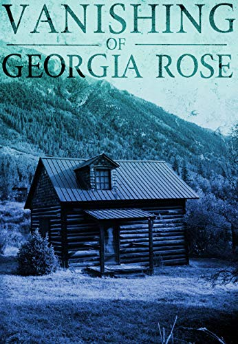 The Vanishing of The Georgia Rose: Book 2 by [Donovan, J.S]