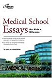 Medical School Essays That Made a Difference, Princeton Review Staff, 0375765719