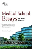 [F.R.E.E] Medical School Essays That Made a Difference (Graduate School Admissions Guides) R.A.R
