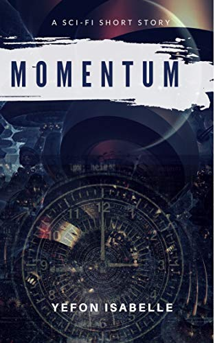 #freebooks – Momentum. A science fiction, thriller, free on Amazon now.