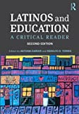 Latinos and Education: A Critical Reader