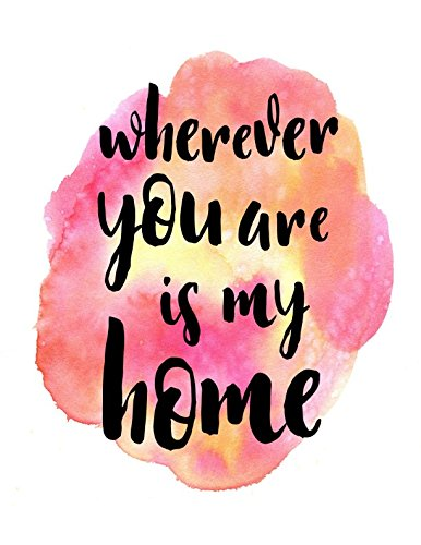 Download Wherever You Are Is My Home: Blank Writing Books Large pdf epub