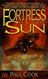 Fortress on the Sun, Paul Cook, 0451456262