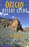 Oregon Desert Guide, Andy Kerr, 0898866022