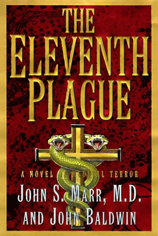 The Eleventh Plague: A Novel of Medical Terror