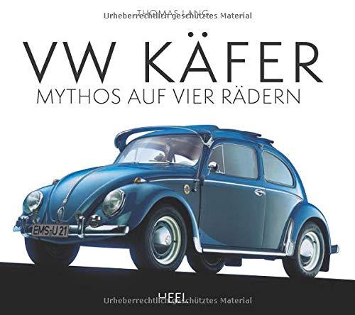 VW Käfer: Mythos auf vier Rädern
