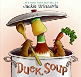 Duck Soup (Max the Duck) by Jackie Urbanovic (2008-01-08)